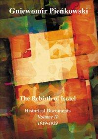 The Rebirth of Israel. Historical Documents. Volume II: 1919-1939. - Gniewomir Pieńkowski