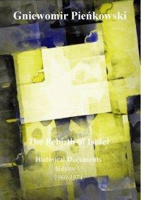 The Rebirth of Israel. Historical Documents. Volume V: 1960-1974 - Gniewomir Pieńkowski
