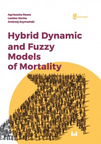 Hybrid Dynamic and Fuzzy Models of Morality - Agnieszka Rossa