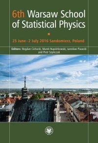 6th Warsaw School of Statistical Physics - Bogdan Cichocki