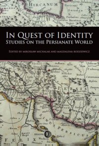 In Quest of Identity. Studies on the Persianate World - Opracowanie zbiorowe