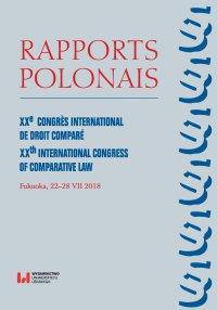 Rapports Polonais. XXe Congrès International de Droit Comparé. XXth International Congress of Comparative Law. Fukuoka, 22–28 VII 2018 - Biruta Lewaszkiewicz-Petrykowska