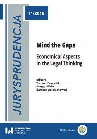 Jurysprudencja 11. Mind the Gaps. Economical Aspects in the Legal Thinking - Tomasz Bekrycht