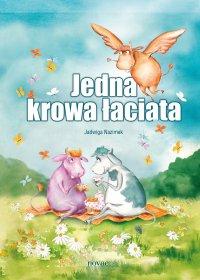 Jedna krowa łaciata - Jadwiga Nazimek