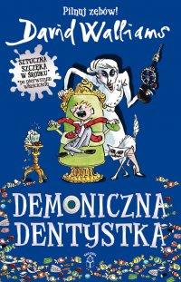 Demoniczna Dentystka - David Walliams