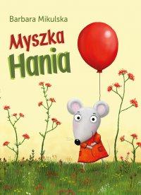 Myszka Hania - Barbara Mikulska