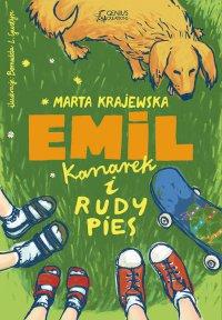 Emil, kanarek i rudy pies - Marta Krajewska