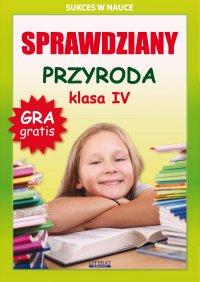 Sprawdziany. Przyroda. Klasa IV. Sukces w nauce - Grzegorz Wrocławski