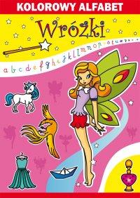 Kolorowy alfabet. Wróżki - Beata Guzowska