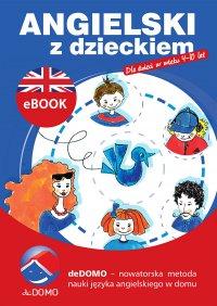 Angielski z dzieckiem - Agnieszka Szeżyńska