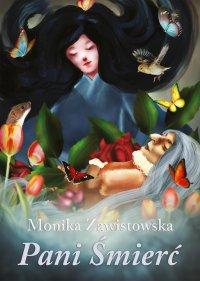 Pani śmierć - Monika Zawistowska