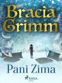 Pani Zima - Anonim , Bracia Grimm