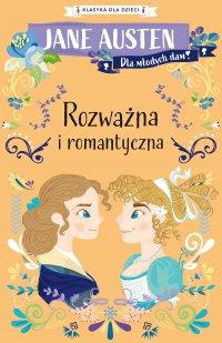 Klasyka dla dzieci. Rozważna i romantyczna - Jane Austen