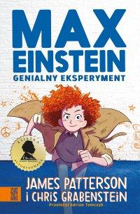Max Einstein. Genialny eksperyment - James Patterson