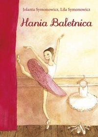 Hania Baletnica - Jolanta Syminowicz