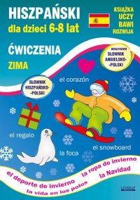 Hiszpański dla dzieci 6-8 lat. Zima. Ćwiczenia - Hanna Jewiak