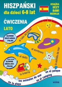 Hiszpański dla dzieci 6-8 lat. Lato. Ćwiczenia - Hanna Jewiak