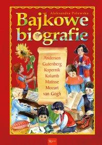 Bajkowe biografie - Aleksandra Polewska
