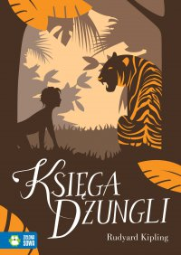 Księga dżungli. Literatura klasyczna - Franciszek Mirandola, Rudyard Kipling