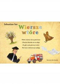 Wiersze wtóre - Sebastian Sas