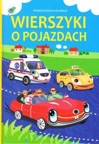 Wierszyki o pojazdach - Elżbieta Śnieżkowska-Bielak