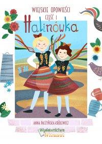 Halinówka - Anna Paczyńska-Królewicz