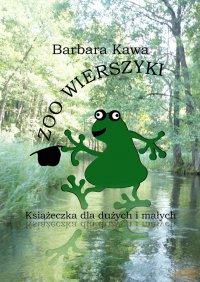 Zoo wierszyki - Barbara Kawa