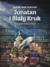 Jonatan i Biały Kruk - Andrzej Marek Grabowski