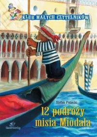 12 podróży misia Miodala - Stefan Potocki