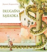 Długaśna sąsiadka - Kęstutis Kasparavičius