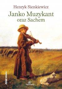 Janko Muzykant oraz Sachem - Henryk Sienkiewicz