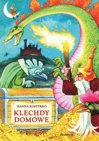 Klechdy domowe - Autor nieznany