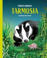 Tarmosia - Tomasz Samojlik