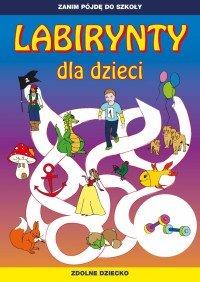 Labirynty dla dzieci - Tina Zakierska
