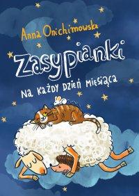 Zasypianki na każdy dzień miesiąca - Anna Onichimowska