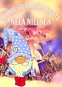 Opowieści Małego Skrzata - Nela Nielsen