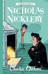 Klasyka dla dzieci. Charles Dickens. Tom 7. Nicholas Nickleby - Charles Dickens