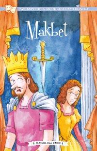 Klasyka dla dzieci. William Szekspir. Tom 3. Makbet - William Szekspir