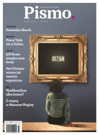 Pismo. Magazyn Opinii 03/2020 - Marcin Wicha