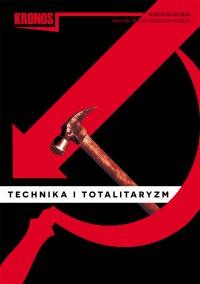 Kronos 3/2014. Technika i totalitaryzm - Opracowanie zbiorowe
