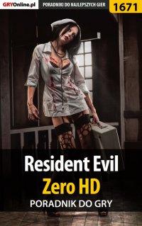 Resident Evil Zero HD - poradnik do gry - Jacek