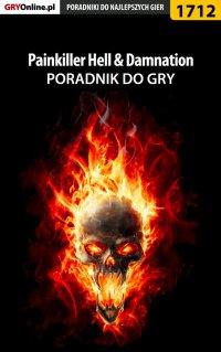 Painkiller Hell  Damnation - poradnik do gry - Patrick