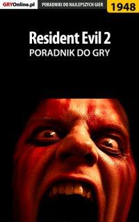 Resident Evil 2 - poradnik do gry - Jacek