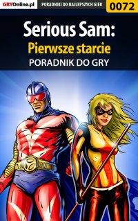 Serious Sam: Pierwsze starcie - poradnik do gry - Piotr