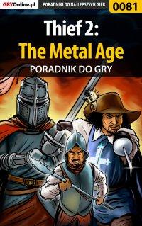 Thief 2: The Metal Age - poradnik do gry - Piotr