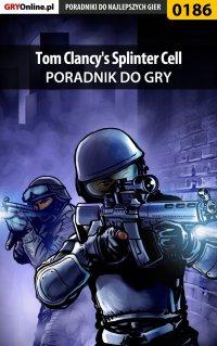 Tom Clancy's Splinter Cell - poradnik do gry - Piotr