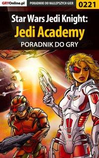 Star Wars Jedi Knight: Jedi Academy - poradnik do gry - Piotr