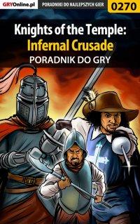 Knights of the Temple: Infernal Crusade - poradnik do gry - Piotr