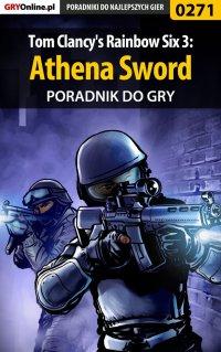 Tom Clancy's Rainbow Six 3: Athena Sword - poradnik do gry - Piotr