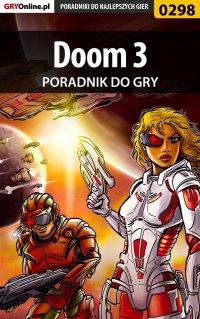 Doom III - poradnik do gry - Krystian Smoszna